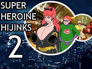 Super Heroine Hijinks 2 sexo de dibujos animados